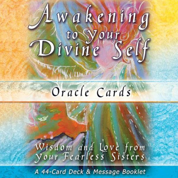 Awakening to Your Divine Self, Fearless Sisters - Oracle Cards